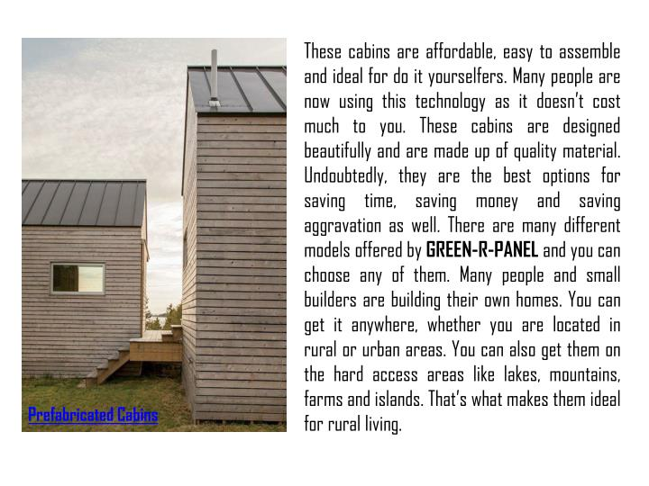 These cabins are affordable, easy to assemble