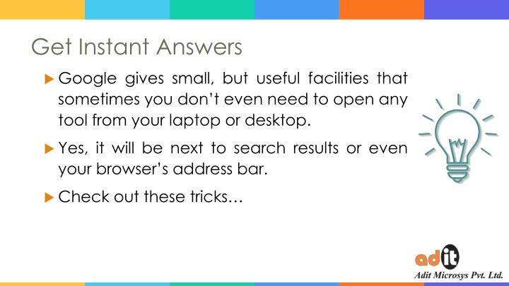 Get Instant Answers