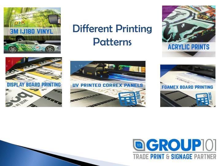 Different Printing Patterns