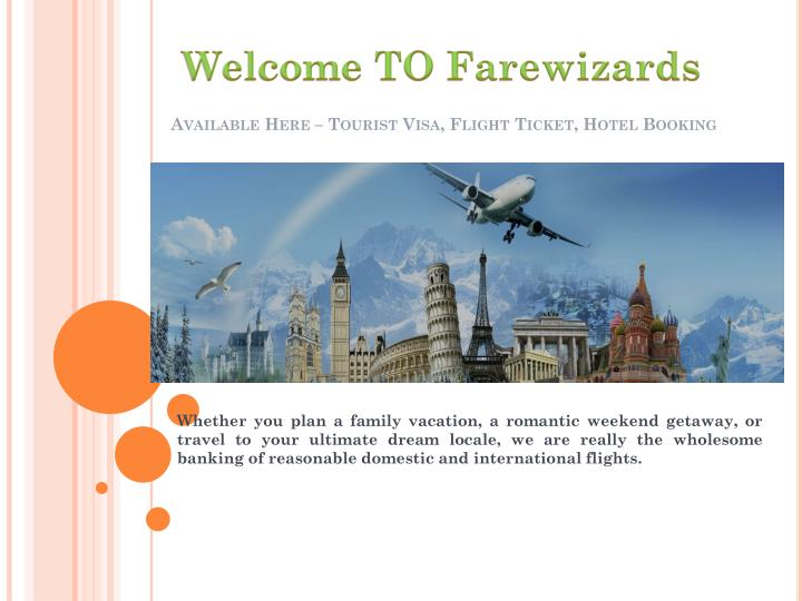 Available here tourist visa flight ticket hotel booking