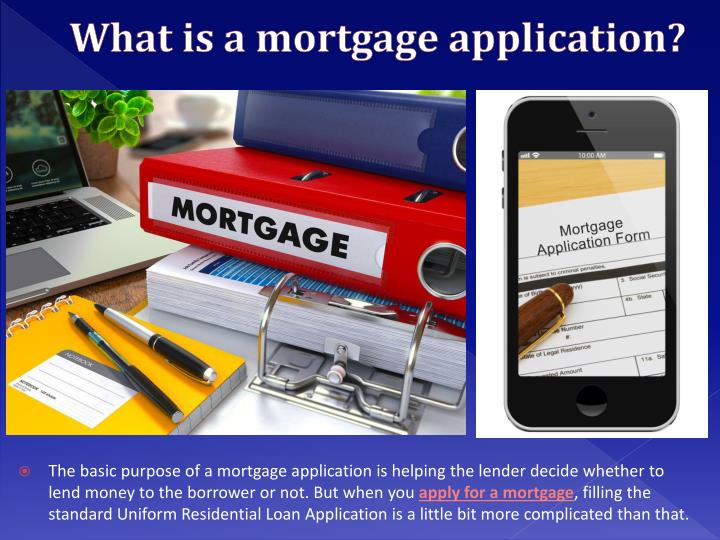 What is a mortgage application