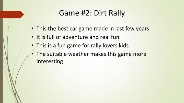 Game #2: Dirt Rally