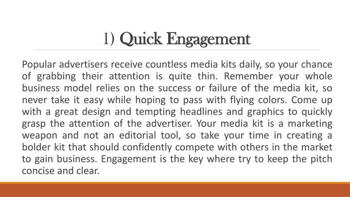 1 quick engagement
