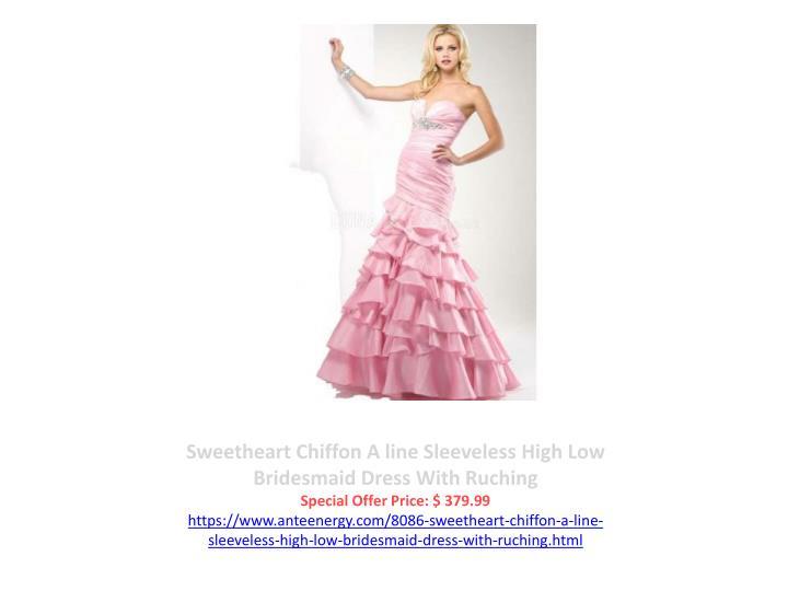 Sweetheart Chiffon A line Sleeveless High Low Bridesmaid Dress With Ruching