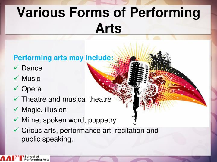 Various forms of performing arts