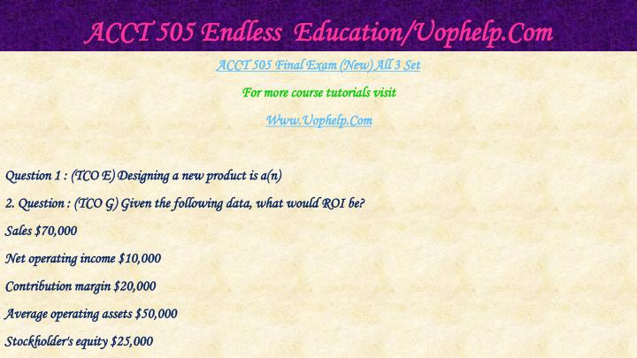 Acct 505 endless education uophelp com2