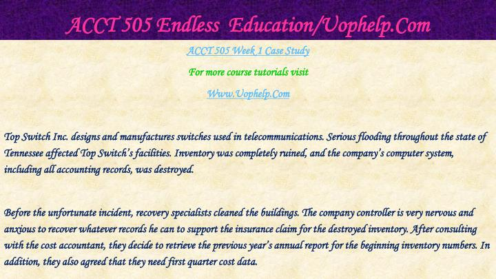 ACCT 505 Endless  Education/Uophelp.Com