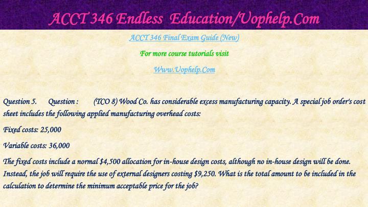 Acct 346 endless education uophelp com1