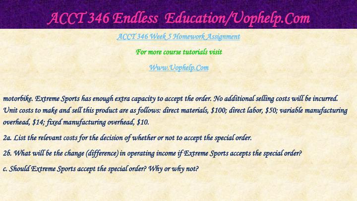 ACCT 346 Endless  Education/Uophelp.Com