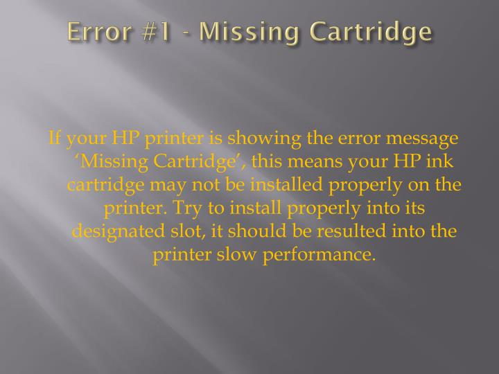 Error 1 missing cartridge