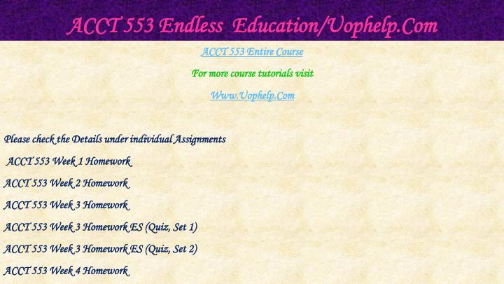 Acct 553 endless education uophelp com1