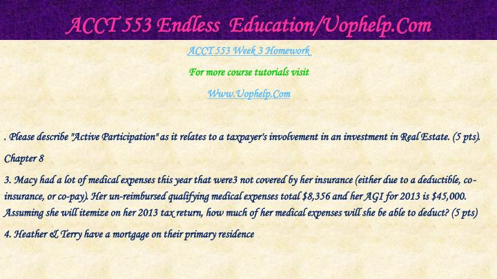 ACCT 553 Endless  Education/Uophelp.Com