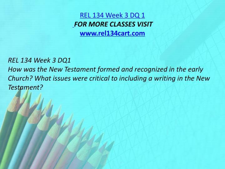 REL 134 Week 3 DQ 1