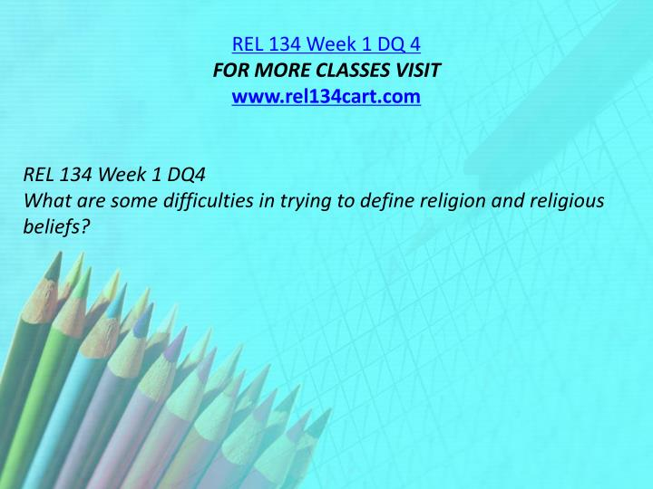 REL 134 Week 1 DQ 4