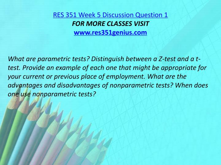 RES 351 Week 5 Discussion Question 1