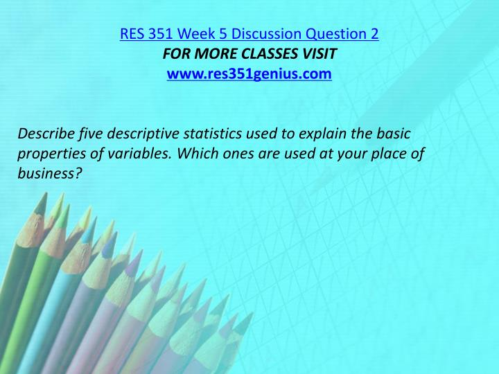 RES 351 Week 5 Discussion Question 2