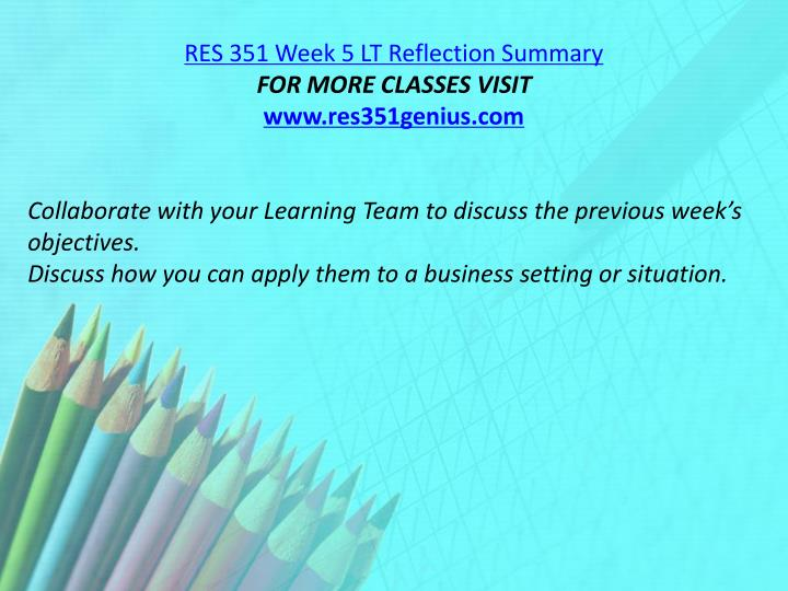 RES 351 Week 5 LT Reflection Summary