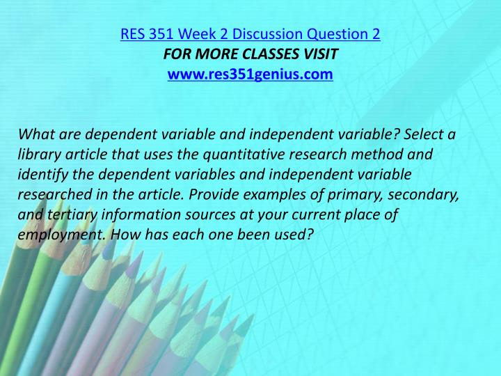 RES 351 Week 2 Discussion Question 2