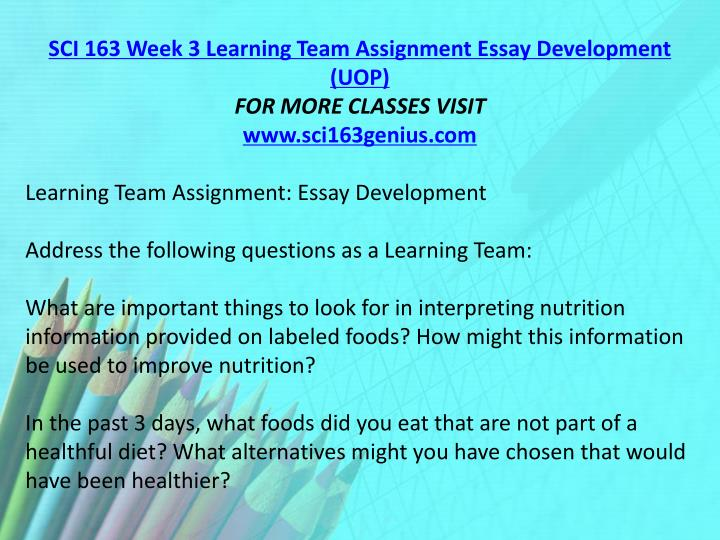 SCI 163 Week 3 Learning Team Assignment Essay Development (UOP)