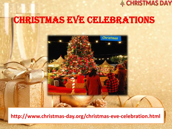 Christmas eve celebrations