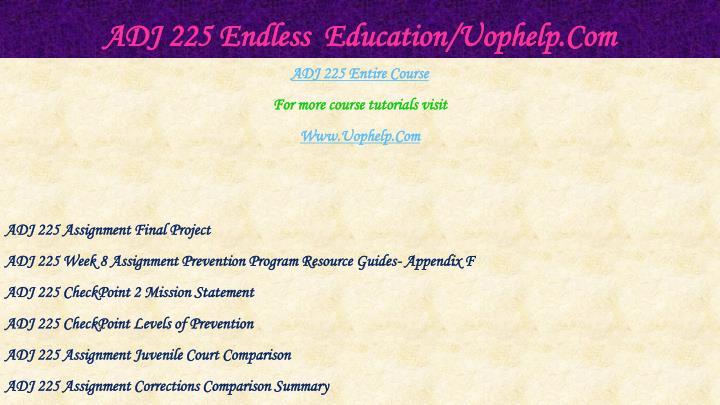 Adj 225 endless education uophelp com1