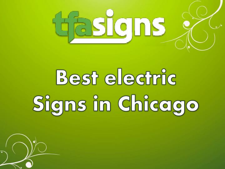 Best electric Signs in Chicago
