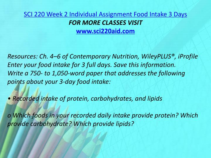 SCI 220 Week 2 Individual Assignment Food Intake 3 Days