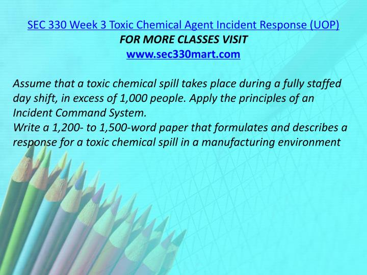 SEC 330 Week 3 Toxic Chemical Agent Incident Response (UOP)