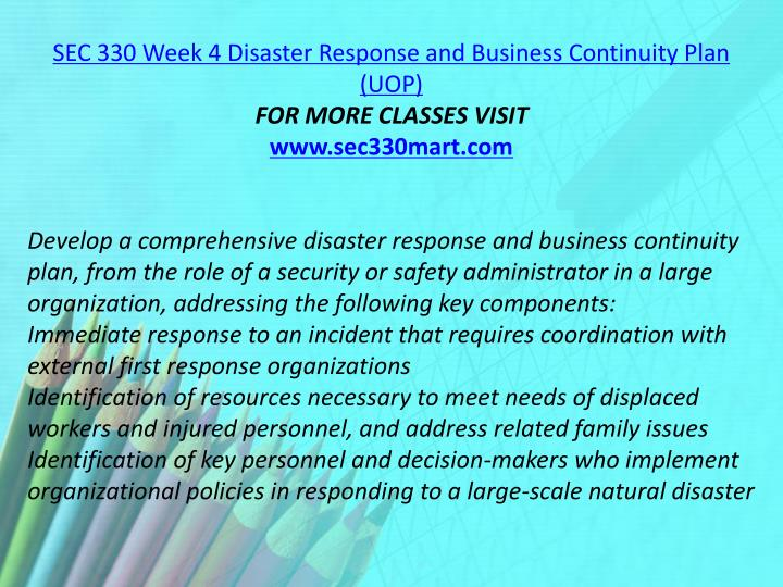SEC 330 Week 4 Disaster Response and Business Continuity Plan (UOP)