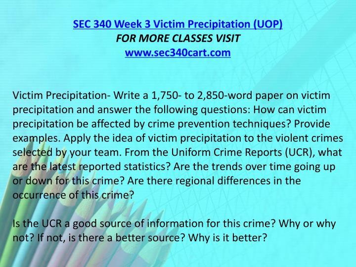 SEC 340 Week 3 Victim Precipitation (UOP)