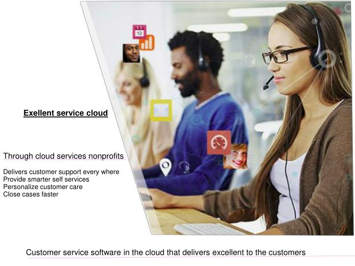 Exellent service cloud