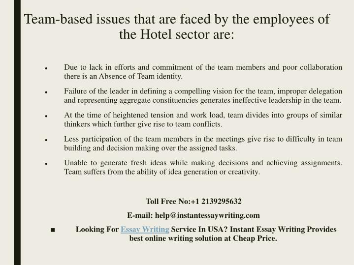 Team based issues that are faced by the employees of the hotel sector are