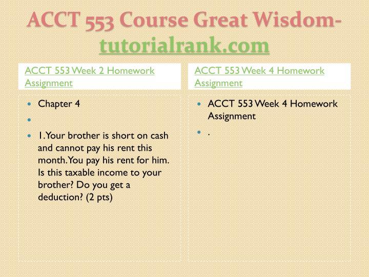 Acct 553 course great wisdom tutorialrank com1
