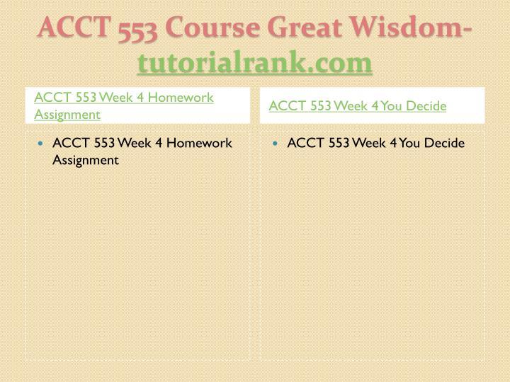 Acct 553 course great wisdom tutorialrank com2