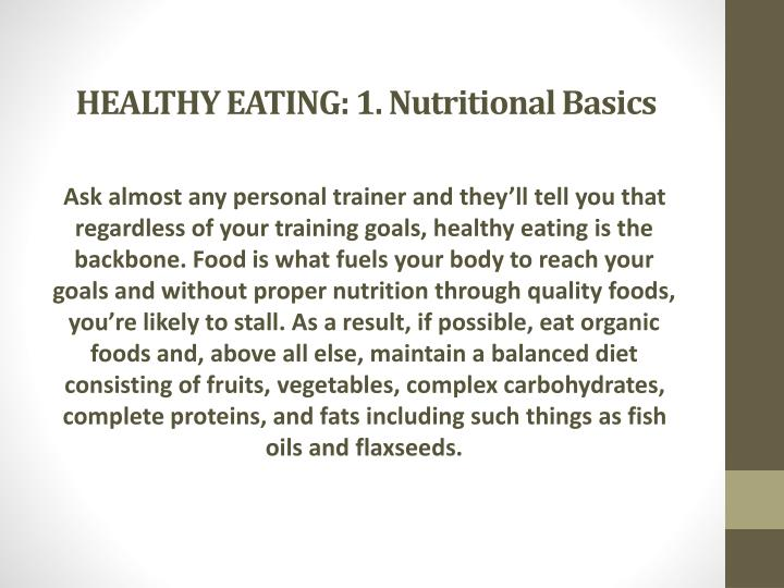HEALTHY EATING: 1. Nutritional