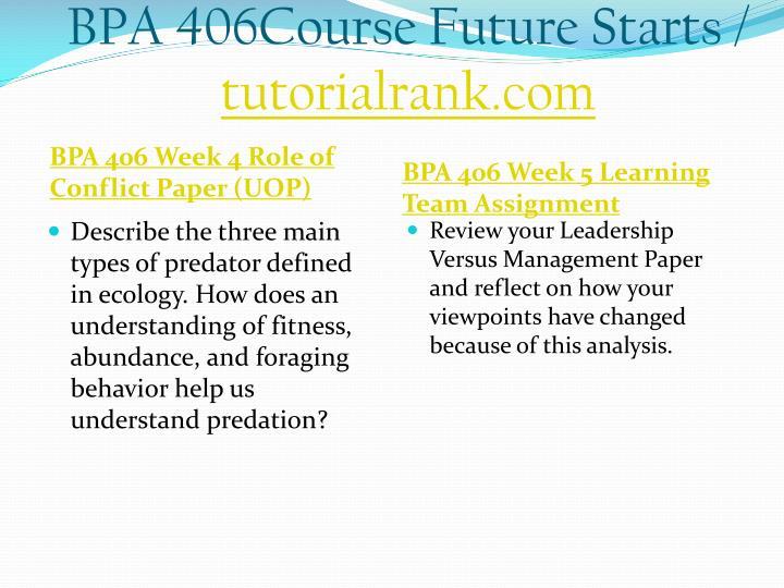 BPA 406Course Future Starts /