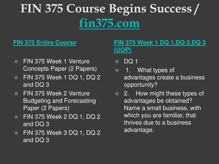 Fin 375 course begins success fin375 com1