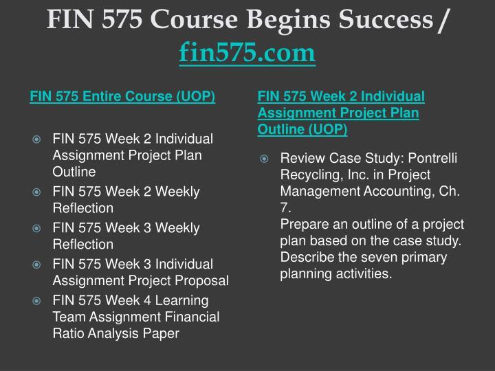 Fin 575 course begins success fin575 com1
