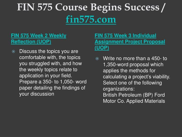 Fin 575 course begins success fin575 com2