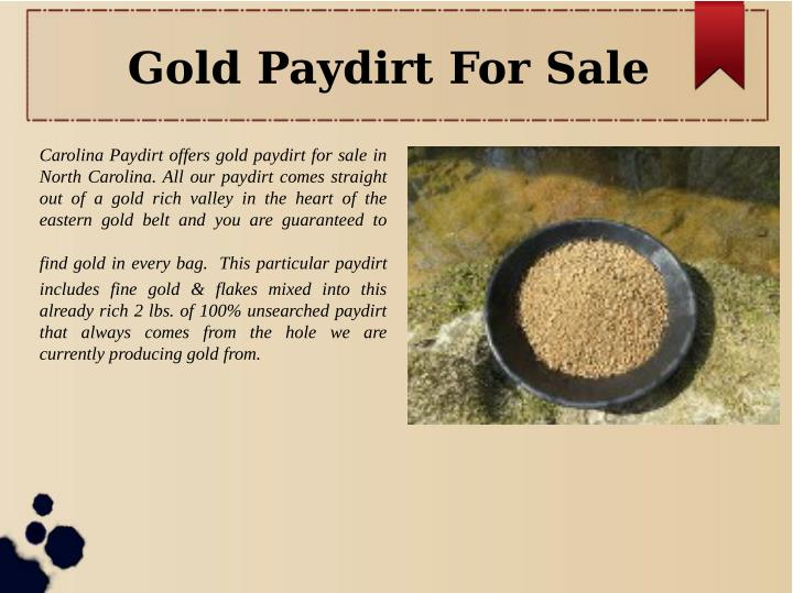 Gold Paydirt For Sale
