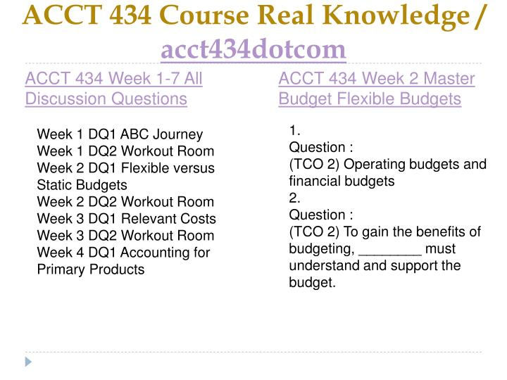 Acct 434 course real knowledge acct434dotcom2