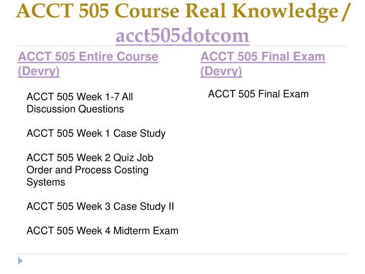 Acct 505 course real knowledge acct505dotcom1