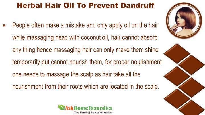 Herbal Hair Oil To Prevent Dandruff