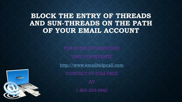 Block the entry of threads and sun threads on the path of your email account