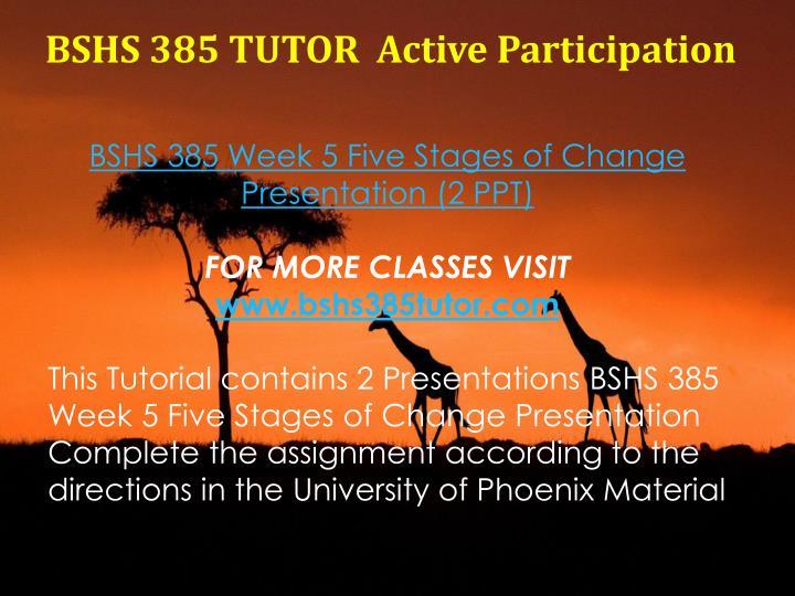 BSHS 385 TUTOR