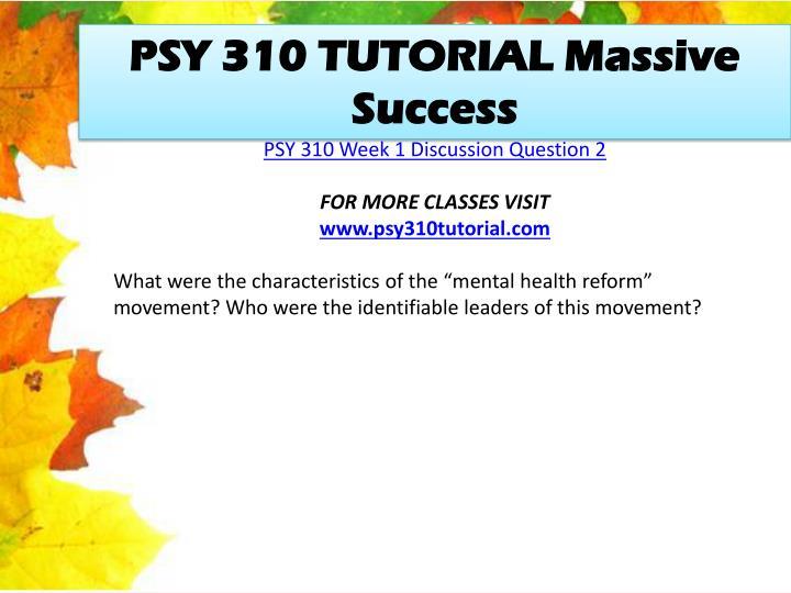 PSY 310 TUTORIAL Massive Success