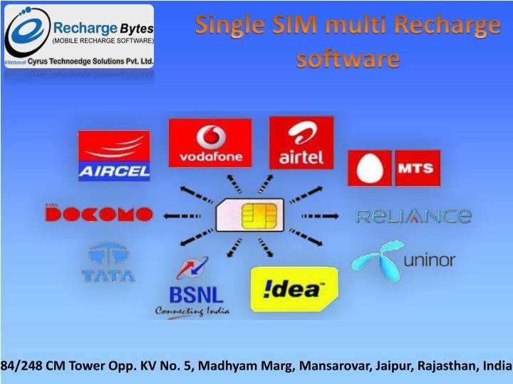 Single SIM multi Recharge software