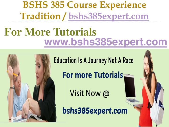bshs 385 course experience tradition bshs385expert com