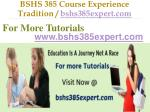 bshs 385 course experience tradition bshs385expert com4