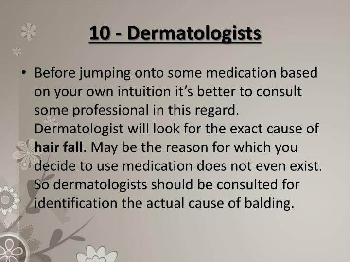 10 - Dermatologists